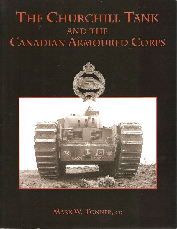 [Service Publications] -  The Churchill Tank and the Canadian Armoured Corps Chruchil%20tank